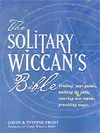 Solitary Wiccan`s Bible by Frost/ Frost
