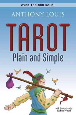 Tarot Plain and Simple by Anthony Louise