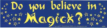 Do You Believe in Magick