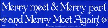 Merry Meet & Merry Part