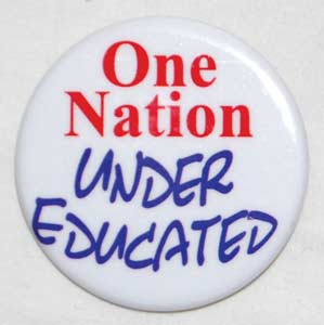 One Nation Under Educated Pin